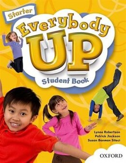 Book Everybody Up: Starter Student Book by Susan Banman Sileci
