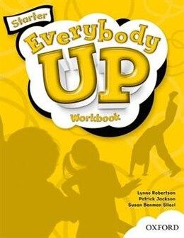 Book Everybody Up: Starter Workbook by Susan Banman Sileci