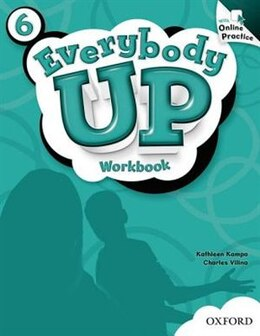 Book Everybody Up: 6 Workbook with Online Practice Pack by Kathleen Kampo