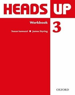 Book Heads Up: Level 3 Workbook by Susan Iannuzzi