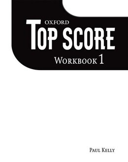 Book Top Score: Level 1 Workbook by Paul Kelly