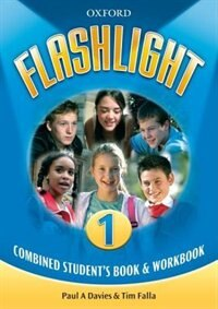 Flashlight: Level 1 Combined Student Book and Workbook