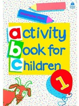 Book Oxford Activity Books for Children: Book 1 by Christopher Clark