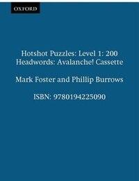 Hotshot Puzzles: Level 1: 200 Headwords Avalanche! Cassette