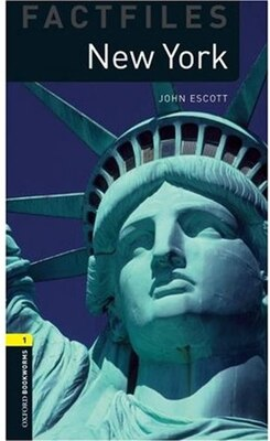 Book Oxford Bookworms Factfiles, New Edition: Level 1 (400 headwords) New York by John Escott