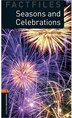 Oxford Bookworms Factfiles, New Edition: Level 2 (700 headwords) Seasons and Celebrations by Jackie Maguire