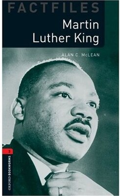Book Oxford Bookworms Factfiles, New Edition: Level 3 (1,000 headwords) Martin Luther King by Alan McLean