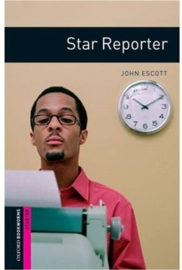Book Oxford Bookworms Library, New Edition: Starter Level (250 headwords) Star Reporter: HUMAN INTEREST by Jennifer Bassett