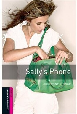 Book Oxford Bookworms Library, New Edition: Starter Level (250 headwords) Sallys Phone by Jennifer Bassett