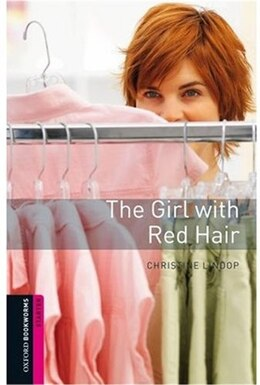 Book Oxford Bookworms Library, New Edition: Starter Level (250 headwords) Girl with Red Hair by Jennifer Bassett