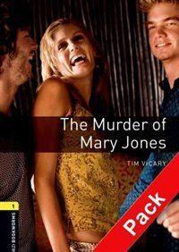 Book Oxford Bookworms Playscripts, New Edition: Level 1 (400 headwords) The Murder of Mary Jones Audio… by Clare West