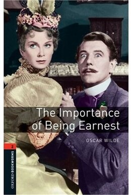 Book Oxford Bookworms Playscripts, New Edition: Level 2 (700 headwords) The Importance of Being Earnest by Clare West