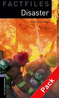 Book Oxford Bookworms Factfiles, New Edition: Level 4 (1,400 headwords) Disaster! Audio CD Pack by Christine Lindop
