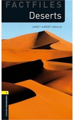 Book Oxford Bookworms Factfiles, New Edition: Level 1 (400 headwords) Deserts by Janet Hardy-Gould