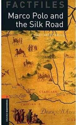 Book Oxford Bookworms Factfiles 2e: Stage 2 (700 Headwords) Marco Polo and the Silk Road by Janet Hardy-Gould
