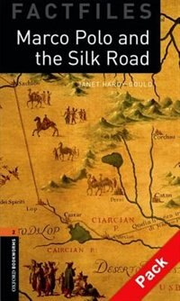 Book Oxford Bookworms Factfiles Second Edition: Level 2 (700 Headwords) Marco Polo and the Silk Road Pack by Janet Hardy-Gould