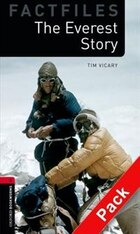 Oxford Bookworms Factfiles Second Edition: Stage 3 (1,000 headwords) The Everest Story Audio CD Pack