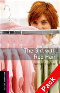 Book Oxford Bookworms Second Edition: Starter The Girl with Red Hair Audio CD Pack by Christine Lindop
