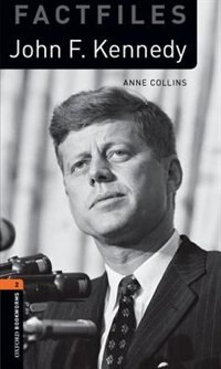 Book Oxford Bookworms Library: Stage 2 - Factfiles John F. Kennedy Audio CD Pack by Anne Collins