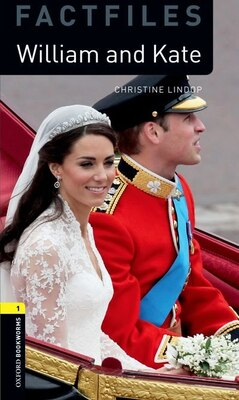 Book Oxford Bookworms Library: Stage 1 - Factfiles William and Kate by Christine Lindop