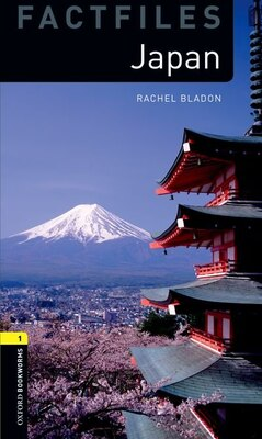 Book Oxford Bookworms Library: Stage 2 - Factfiles Japan by Rachel Bladon