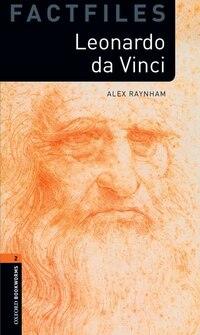 Oxford Bookworms Library: Stage 2 - Factfiles Leonardo da Vinci