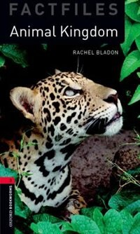 Book Oxford Bookworms Library: Stage 3 -  Factfiles Animal Kingdoms by Rachel Bladon