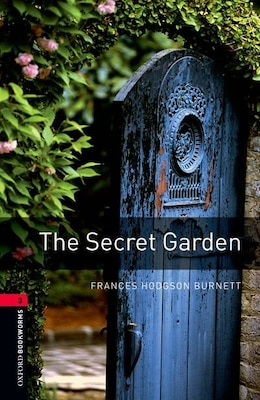 Book Oxford Bookworms Library: Level 3: 1000-Word Vocabulary The Secret Garden by Frances Hodgson Burnett