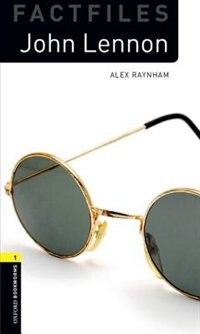 Book Oxford Bookworms: Level 2 - Factfiles John Lennon by Alex Raynham