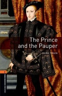 Book Oxford Bookworms: Level 2 The Prince and the Pauper by Mark Twain