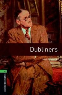 Book Oxford Bookworms Library: Level 6 Dubliners by James Joyce