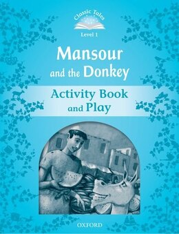 Book Classic Tales Second Edition: Beginner 1 Mansour and the Donkey Activity Book by Sue Arengo