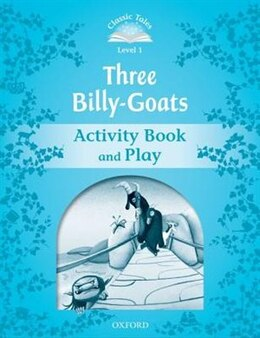 Book Classic Tales Second Edition: Beginner 1 The Three Billy Goats Gruff Activity Book and Play by Sue Arengo