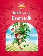 Classic Tales Second Edition: Beginner 2 Jack and the Beanstalk