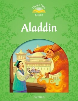 Book Classic Tales Second Edition: Elementary 1 Aladdin by Sue Arengo