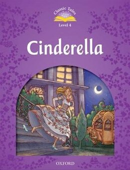 Book Classic Tales Second Edition: Level 4 Cinderella by Sue Arengo