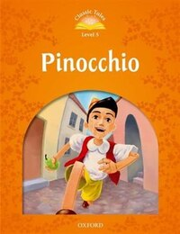 Classic Tales Second Edition: Elementary 2 Pinocchio