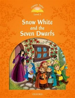 Book Classic Tales Second Edition: Elementary 2 Snow White and the Seven Dwarfs by Sue Arengo