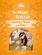 Classic Tales Second Edition: Level 5 The Magic Brocade Activity Book and Play