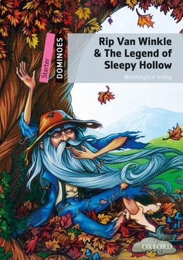Book Dominoes Second Edition: Starter: 250 Headwords Rip Van Winkle and The Legend of Sleepy Hollow by Washington Irving