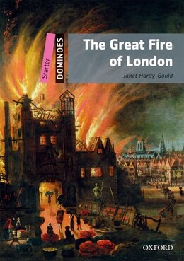 Book Dominoes: Starter Level: 250 Headwords The Great Fire of London by Janet Hardy-Gould