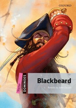 Book Dominoes Second Edition: Starter: 250 Headwords Blackbeard by John Escott