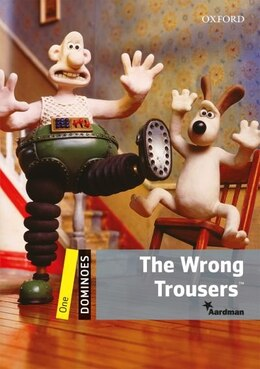 Book Dominoes Second Edition: Level 1: 400 Headwords The Wrong Trousers by Bill Bowler