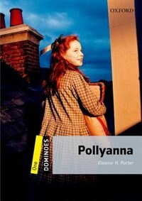 Book Dominoes Second Edition: Level 1: 400 Headwords Pollyanna by Eleanor H. Porter