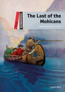 Book Dominoes: Level 3: 1,000 Headwords The Last of the Mohicans by James Fenimore Cooper
