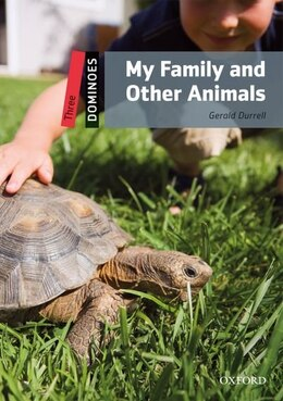 Book Dominoes Second Edition: Level 3: 1,000 Headwords My Family and Other Animals by Gerald Burrell