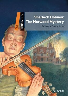 Book Dominoes Second Edition: Level 2: 700 Headwords Sherlock Holmes: The Norwood Mystery by Arthur Conan Doyle