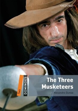 Book Dominoes: Level 2: 700 Headwords The Three Musketeers by Alexandre Dumas