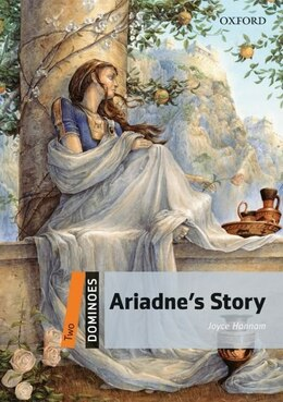 Book Dominoes: Level 2: 700 Headwords Ariadnes Story by Joyce Hannam