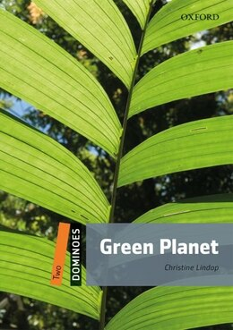 Book Dominoes Second Edition: Level 2: 700 Headwords Green Planet by Christine Lindop